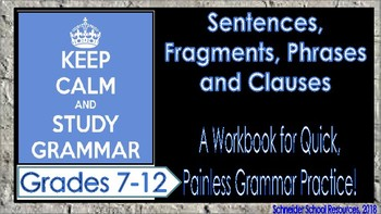 Sentences, Fragments, Phrases, and Clauses: A Grammar Workbook