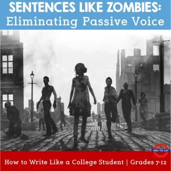 Sentences Like Zombies: Eliminating Passive Voice