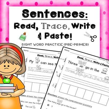 Sentences: Read, Trace, Write & Paste sight words  PRE-PRI