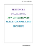 Sentences, Run Ons and Fragments Practice and Notes