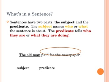 Sentences:  Subjects and Predicates