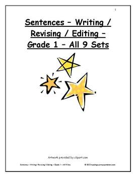 Sentences - Writing / Revising / Editing - Grade 1 - All 9 Sets