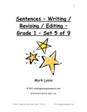 Sentences - Writing / Revising / Editing - Grade 1 - Set 5 of 9