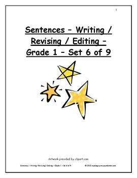 Sentences - Writing / Revising / Editing - Grade 1 - Set 6 of 9