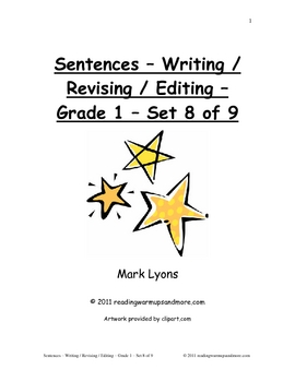 Sentences - Writing / Revising / Editing - Grade 1 - Set 8 of 9