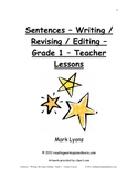 Sentences - Writing / Revising / Editing - Grade 1 - Teacher Lessons