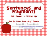 Sentences and Fragments Sit Down Stand Up Active Learning Game