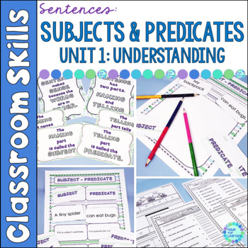 Subjects and Predicates | Sentence Structure