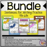Sentences for Writing Practice 4th, 5th, 6th (BUNDLE)