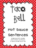 Sentences with Taco Bell Packets