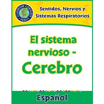 Sentidos, Nervios y Sistemas Respiratorios: El sistema nervioso - Cerebro Gr.5-8