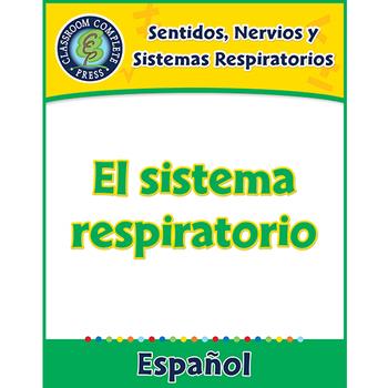 Sentidos, Nervios y Sistemas Respiratorios: El sistema respiratorio Gr. 5-8