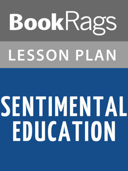 Sentimental Education Lesson Plans