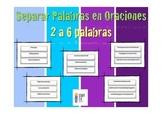 Separar palabras en oraciones K-2nd. Spanish Centro de Escritura