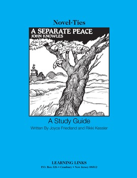 Separate Peace - Novel-Ties Study Guide