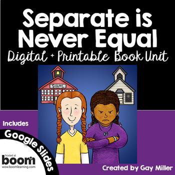 Separate is Never Equal: Sylvia Mendez & Her Fight for Desegregation Novel Study