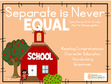 Hispanic Heritage Separate is Never Equal Picture Book Unit