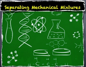 Separating Mechanical Mixtures -  Lesson