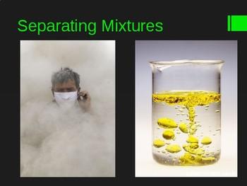 Separating Mixtures Presentation (Basic Chemistry) - Grades 6-9