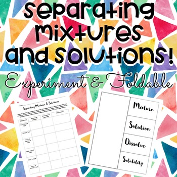 Separating Mixtures & Solutions Activity & Foldable