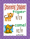 Separating Syllables!   V/CV     VC/V