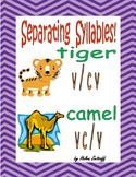 Separating Syllables!   V/CV     VC/V
