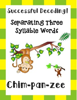 Separating Three Syllable Words!
