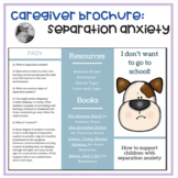 Separation Anxiety: A brochure for caregivers