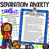 Separation Anxiety Editable Toolkit with Sticker Charts