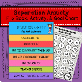 Separation Anxiety Flip Book, Activity, and Goal Chart