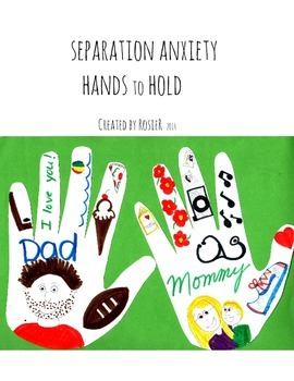 Separation Anxiety Hands to Hold