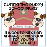 Separation Anxiety Small Group for young elementary