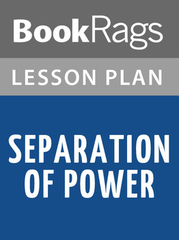 Separation of Power Lesson Plans