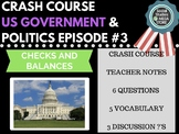 Separation of Powers & Checks & Balances: Crash Course Government & Politics #3