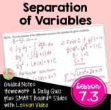 Calculus Separation of Variables with Lesson Video (Unit 7)