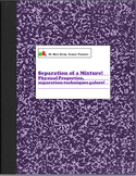 Separation of a Mixture - Physical Properties and Mixtures