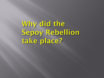 Sepoy Rebellion India: War for Independence or Brutal Mutiny? Lecture