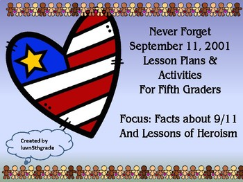 September 11 Lessons and Activities about 9/11 & Heroism 5th grade