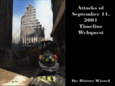 September 11, 2001 Timeline Webquest (9-11 Webquest)
