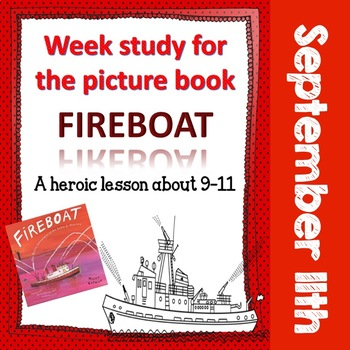September 11 - Book Study on Fireboat, Upper Elementary and Middle School