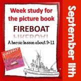 September 11 - Book Study on Fireboat, Upper Elementary an