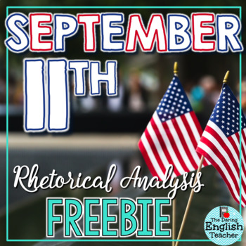 September 11 Close Read and Rhetorical Analysis Free Activity