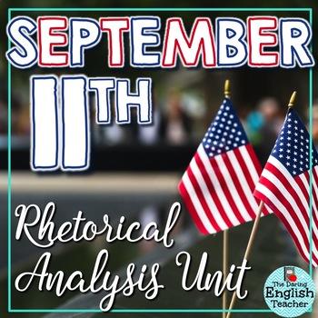 September 11 Close Read and Rhetorical Analysis Unit
