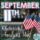 September 11 Close Read and Rhetorical Analysis Unit