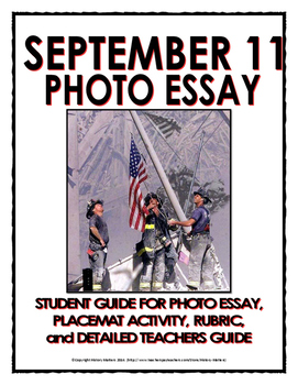 September 11 - Photo Essay (Handout, Place-mat Activity, Rubric, Teachers Guide)