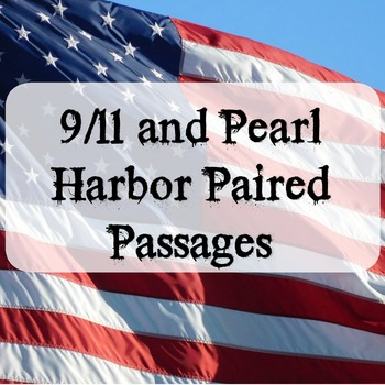 September 11 and Pearl Harbor: Nonfiction vs. Nonfiction Paired Passages