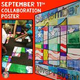 September 11th Collaboration Poster (Patriot Day, September 11, 9/11)