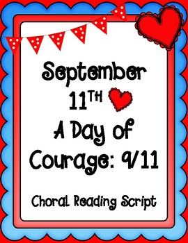 September 11th Choral Reading Script for Upper Elementary Students