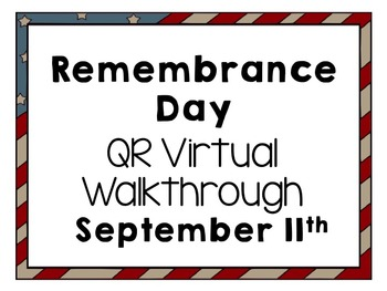 September 11th QR Virtual Walkthrough