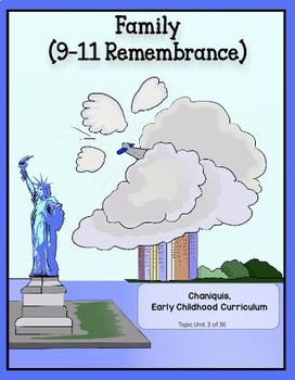 September 11th Remembrance (Family Thematic Unit)